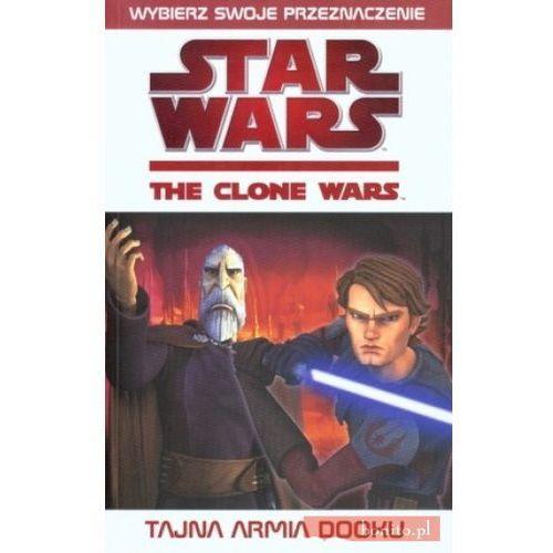 Star Wars. Wojny Klonów: Tajna armia Dooku