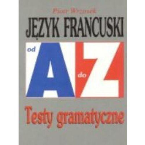 Repetytorium Od A do Z testy - J. francuski KRAM - Piotr Wrzosek (2007)