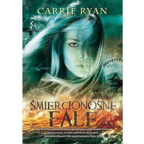 Carrie Ryan. Las Zębów i Rąk #2 - Śmiercionośne fale., oprawa broszurowa