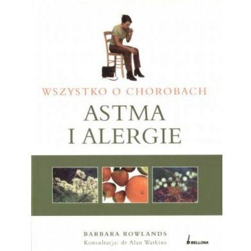 Wszystko O Chorobach. Astma I Alergie (160 str.)