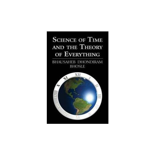 Science of Time and the Theory of Everything (kategoria: Literatura obcojęzyczna)