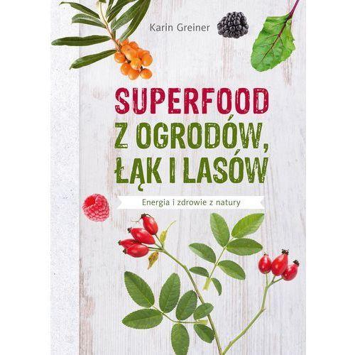Superfood z ogrodów, łąk i lasów, Muza