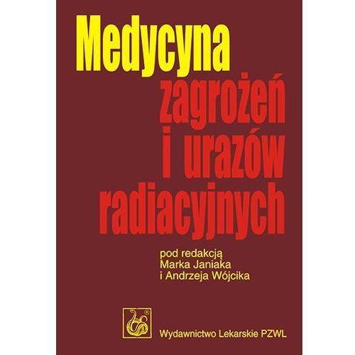 Medycyna zagrożeń i urazów radiacyjnych, pozycja wydawnicza