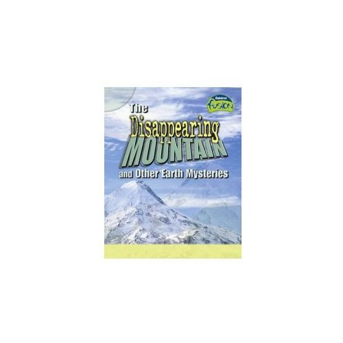 Fusion: The Disappering Mountain and Other Earth Mysteries H (9781844431571)