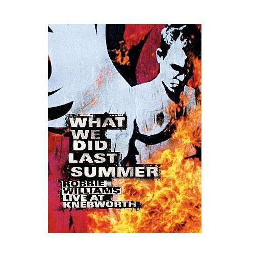 What We Did Last Summer - Live At Knebworth 2003 (DVD) - Robbie Williams