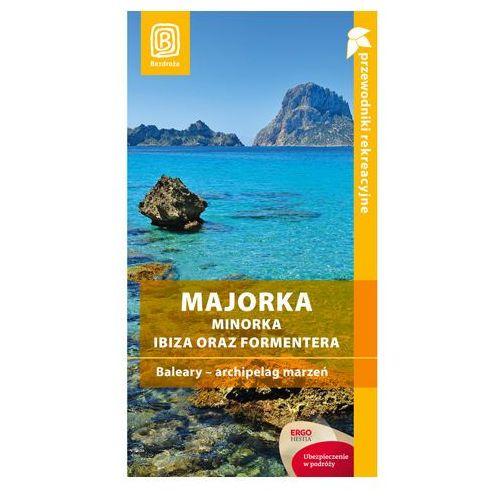 Majorka, Minorka, Ibiza oraz Formentera