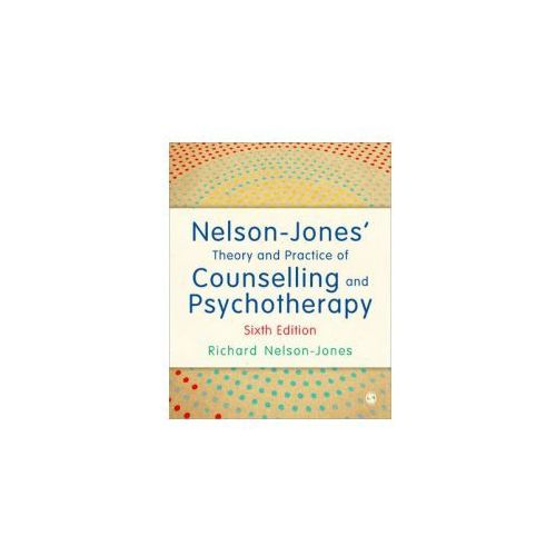 Nelson-Jones' Theory and Practice of Counselling and Psychot