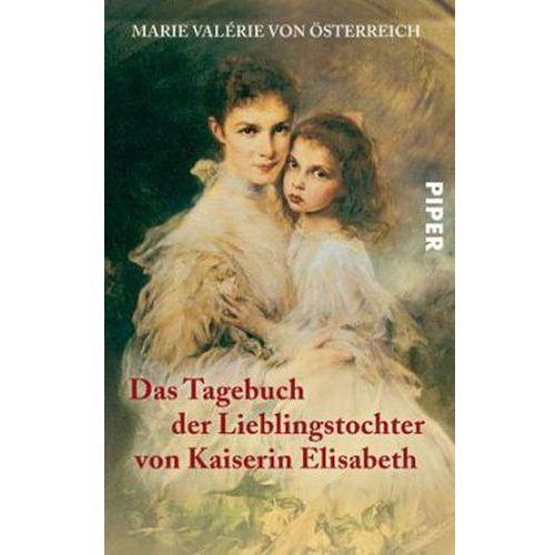 Das Tagebuch der Lieblingstochter von Kaiserin Elisabeth 1878 - 1899 (9783492243643)