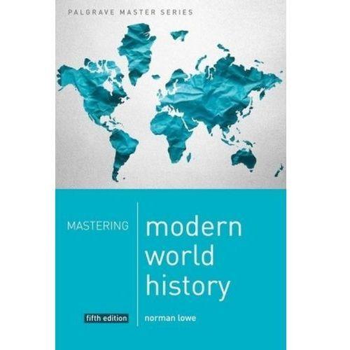 Mastering Modern World History, Lowe, Norman