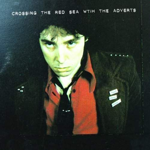 The Adverts - Crossing The Red Sea With The Adverts, 00051793