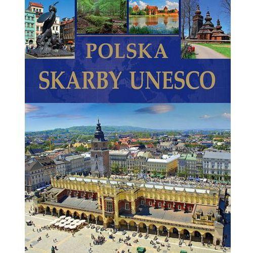 Polska Skarby UNESCO (128 str.)