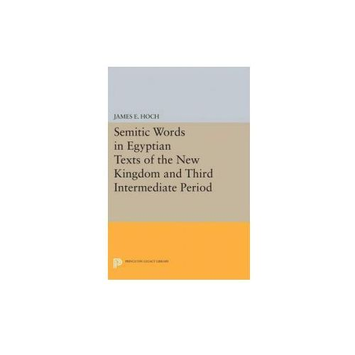 Semitic Words in Egyptian Texts of the New Kingdom and Third Intermediate Period