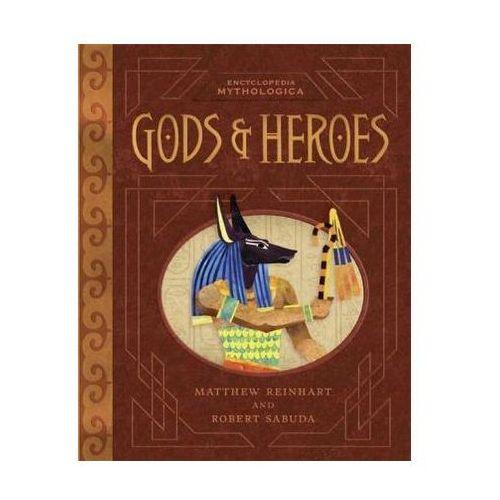 Encyclopedia Mythologica : Gods And Heroes, Reinhart, Matthew