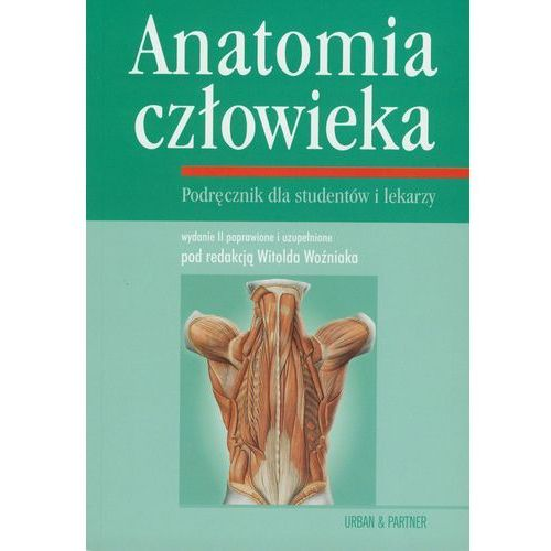 Anatomia człowieka. Podręcznik dla studentów i lekarzy (2003)