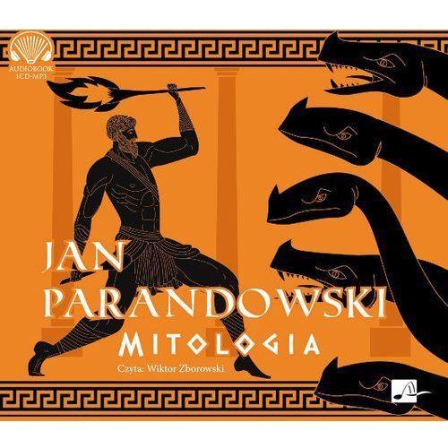 Mitologia - Jan Parandowski (MP3) (9788366155381)