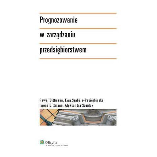 Prognozowanie W Zarządzaniu Przedsiębiorstwem (2009)