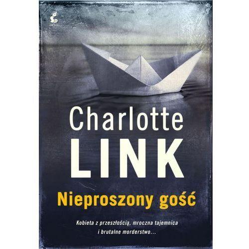 Nieproszony gość - Charlotte Link - Dostępne od: 2014-11-05