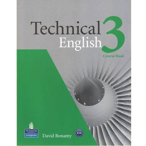 Technical English 3 Course Book, Bonamy, David