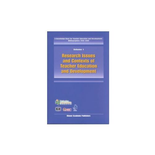 A Knowledge Base for Teacher Education and Development: Bibliographies 1990-2000 (9781402009372)