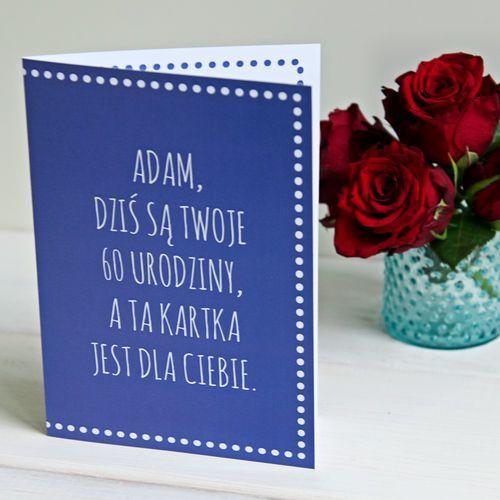60 urodziny kartka dla Ciebie - kartka z życzeniami - Kartka z życzeniami