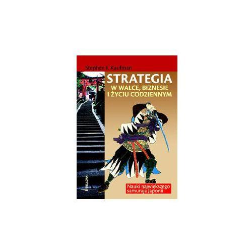 Strategia w walce, biznesie i życiu codziennym