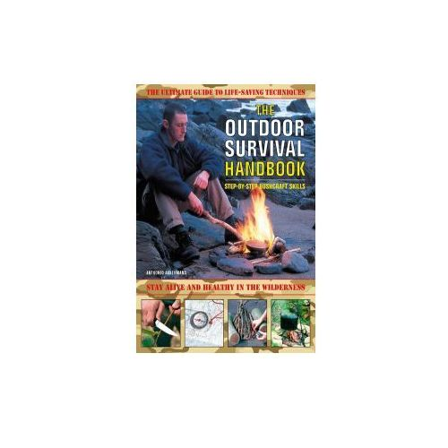 Outdoor Survival Handbook: Step-by-step Bushcraft Skills, Anthonio Akkermans