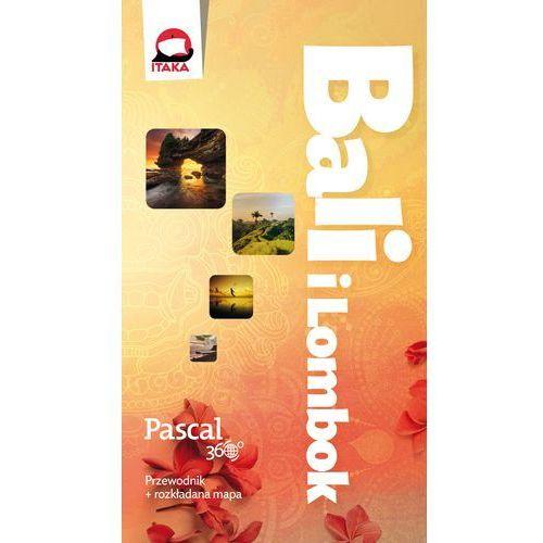 Bali i Lombok, Pascal, 360 stopni - AGATA WÓJCIK (9788376429519)