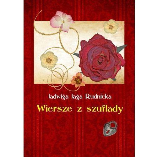Wiersze z szuflady - Jadwiga Rudnicka, Wydawnictwo e-bookowo