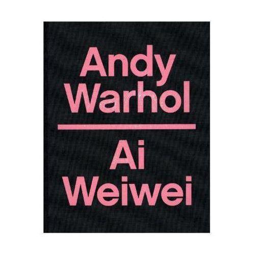 Andy Warhol - Ai Weiwei (9780300219357)