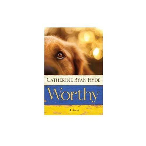 Catherine Ryan Hyde - Worthy (9781477830130)