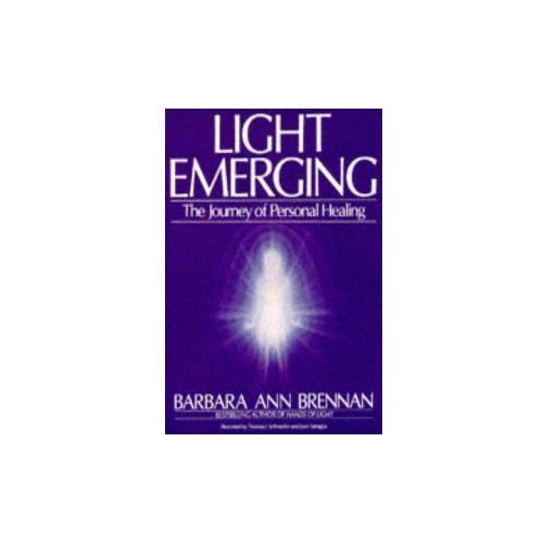 Light Emerging The Journey of Personal Healing (309 str.)