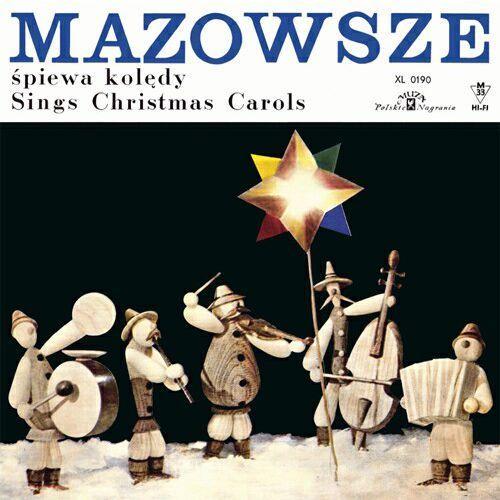 Mazowsze śpiewa kolędy