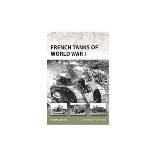 French Tanks of World War I (9781846035135)