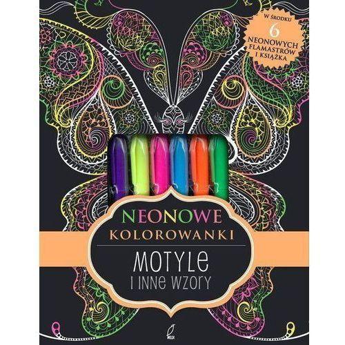 Motyle i inne wzory. Neonowa kolorowanka - Opracowanie zbiorowe (9788328039926)