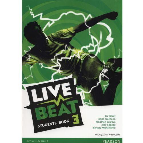 Live Beat 3. Podręcznik Wieloletni + MP3 (opr. miękka)