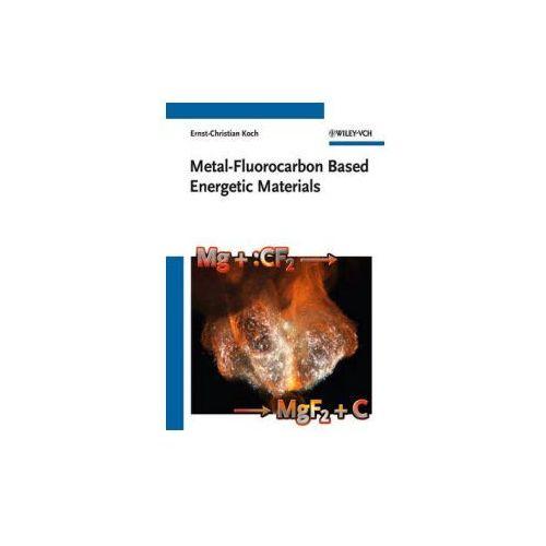 OKAZJA - Metal-Fluorocarbon Based Energetic Materials (9783527329205)