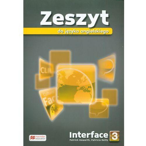 Interface 3. Zeszyt Przedmiotowy do Podręcznika Wieloletniego (9788376216836)
