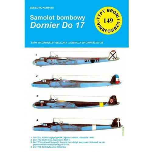 Samolot bombowy Dornier Do 17 - Benedykt Kempski (9788373391994)