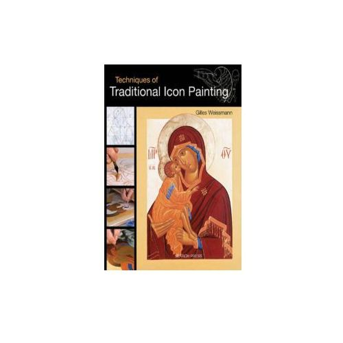 Techniques of Traditional Icon Painting (9781844487943)