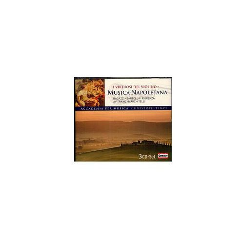 Musica Napoletana - I Virtuosi Del Violino