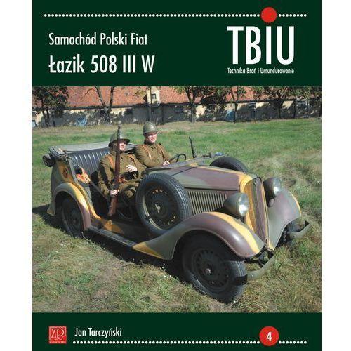 TBiU Samochód Polski Fiat Łazik 508 III W - Jan Tarczyński, oprawa miękka