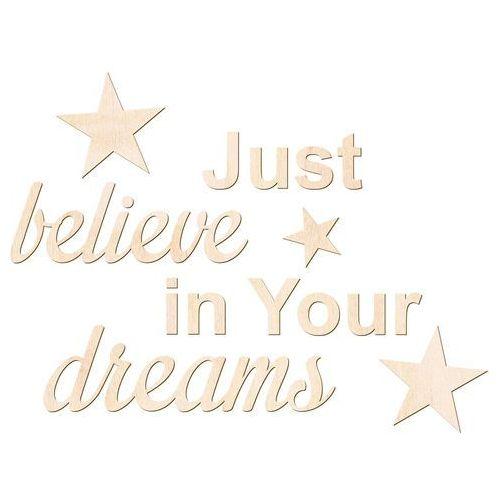 Congee.pl Dekoracja napis na ścianę just believe in your dreams - 3 mm (5907509933011)