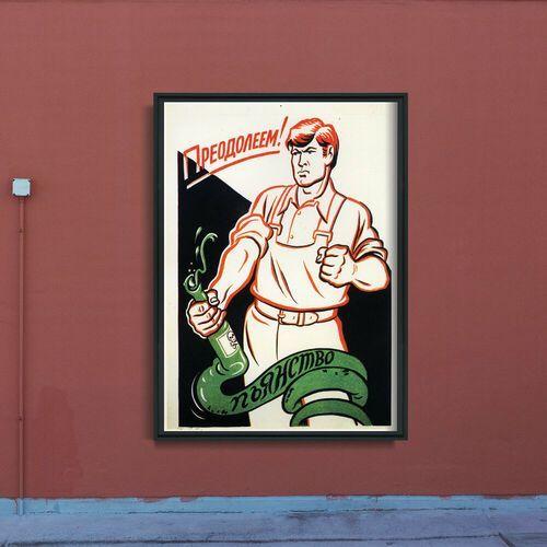 Plakat na ścianę plakat na ścianę radziecki druk pokonamy alkoholizm marki Vintageposteria.pl