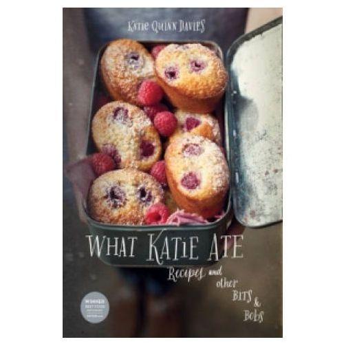 What Katie Ate Recipes and other.. - Katie Davies - Zaufało nam kilkaset tysięcy klientów, wybierz profesjonalny sklep, Davies, Katie Quinn