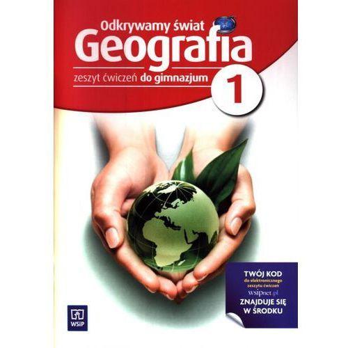 Geografia Odkrywamy świat GIMN kl.1 ćwiczenia (opr. broszurowa)