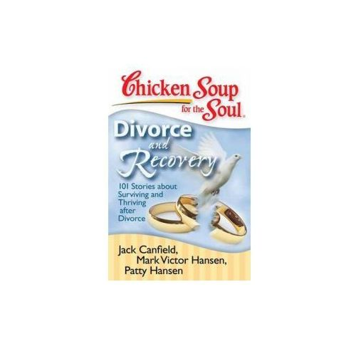 Chicken Soup for the Soul: Divorce and Recovery (9781935096214)