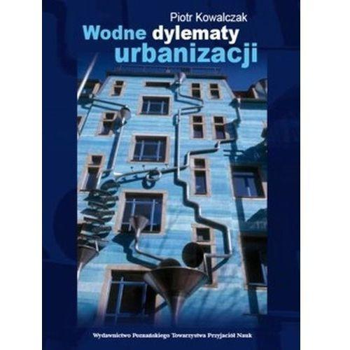 Wodne dylematy urbanizacji, oprawa miękka