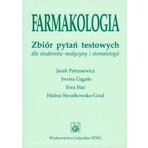 FARMAKOLOGIA ZBIÓR PYTAŃ TESTOWYCH DLA STUDENTÓW MEDYCYNY I STOMATOLOGII (kategoria: Technika, leksykony techniczne)