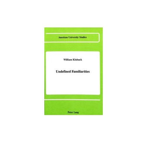 Undefined Familiarities (9780820406602)