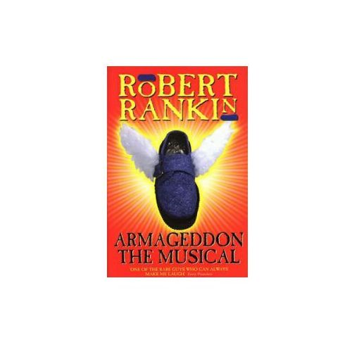 Armagedon the Musical, Rankin Robert